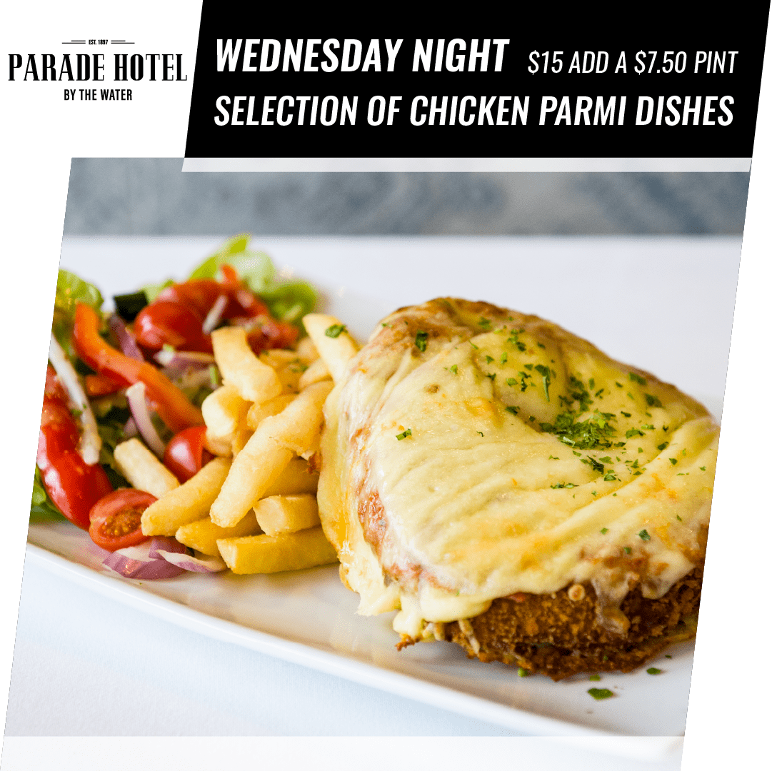 Wednesday night is Parmi night. Try our selection of chicken parmigiana's for $15.